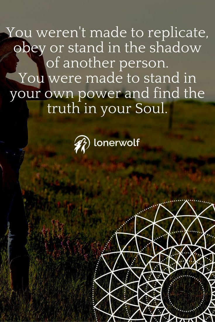 Self Empowerment Quotes You Were Made To Be Youstand In Your Own Personal Powerbe Your