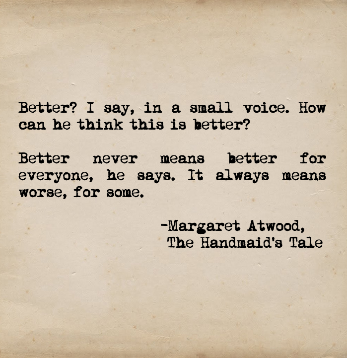 Excerpted from: The Handmaid's Tale by: Margaret Atwood #margaretatwood