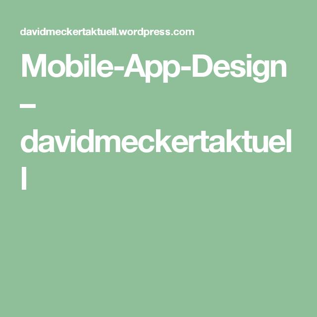 Mobile-App-Design – davidmeckertaktuell: