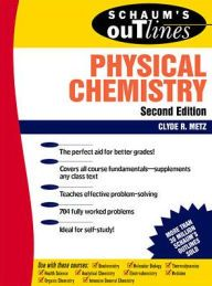 Schaums outline of physical chemistry edition 2 by clyde metz schaums outline of physical chemistry edition 2 by clyde metz download fandeluxe Image collections