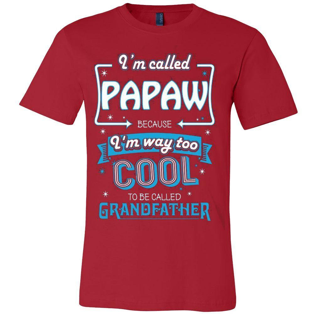I'm Called Cool Papaw