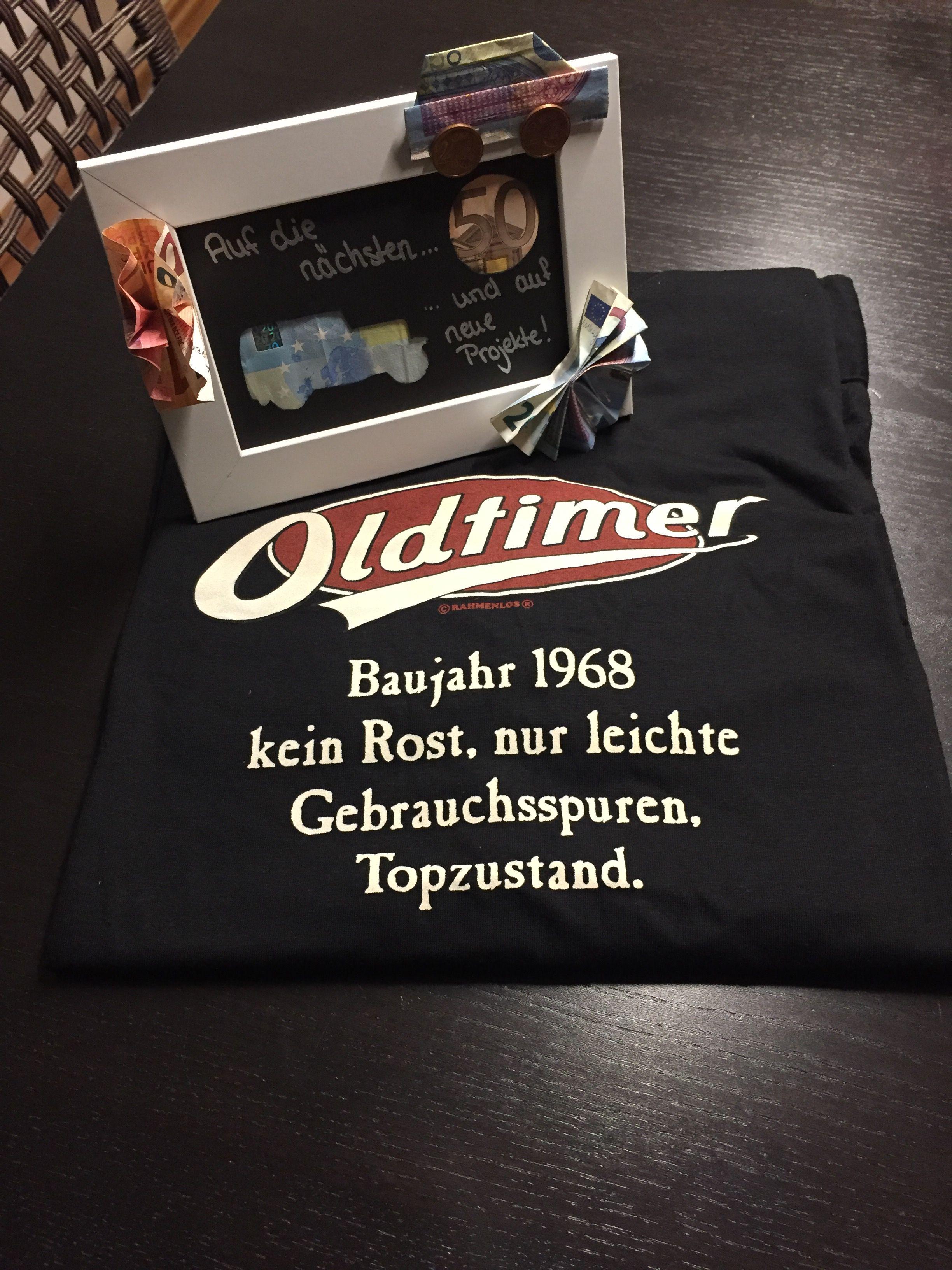 Geldgeschenk 50 Geburtstag Oldtimer Fan Geschenk Pinterest
