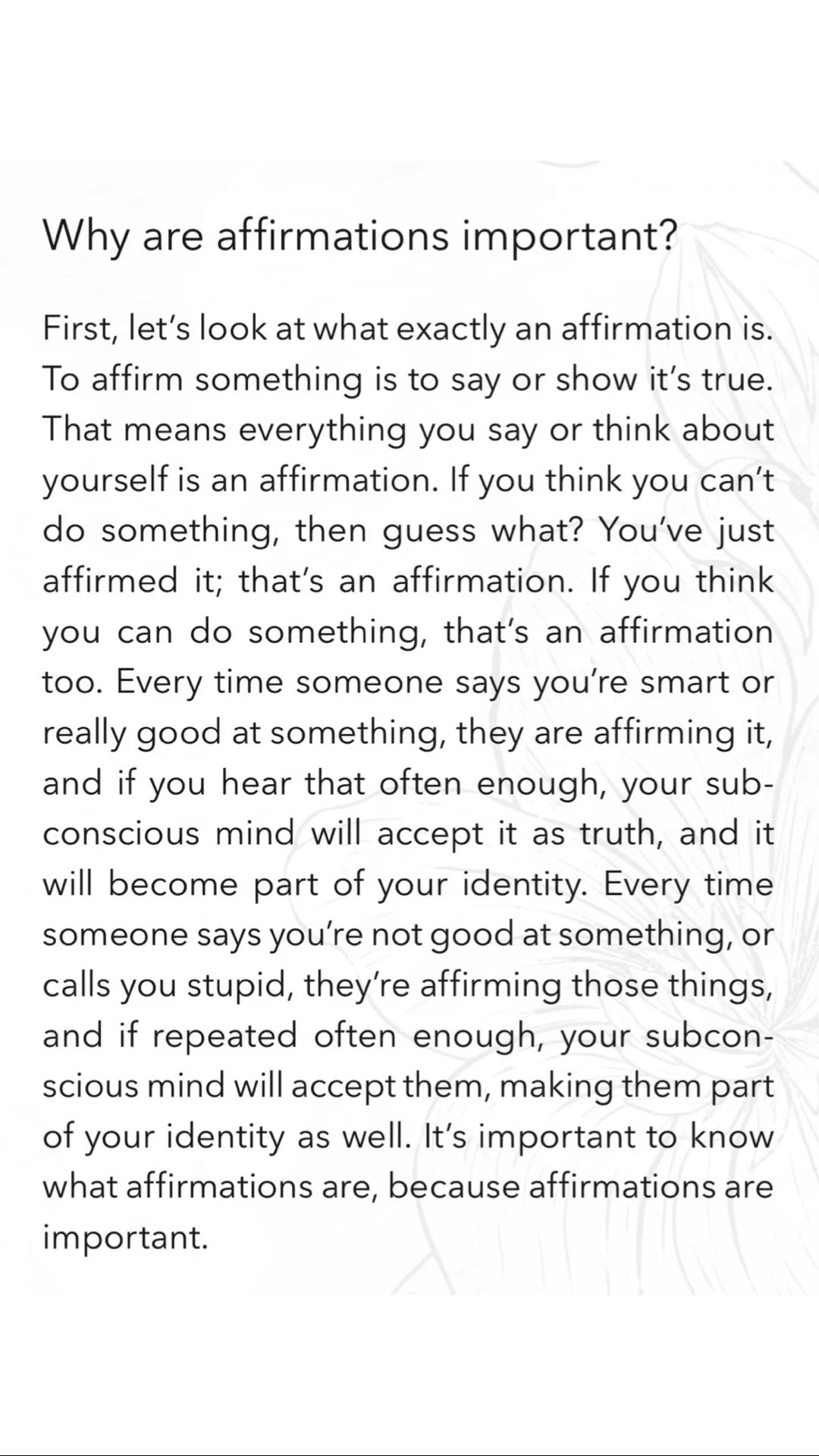 Why are affirmations important?