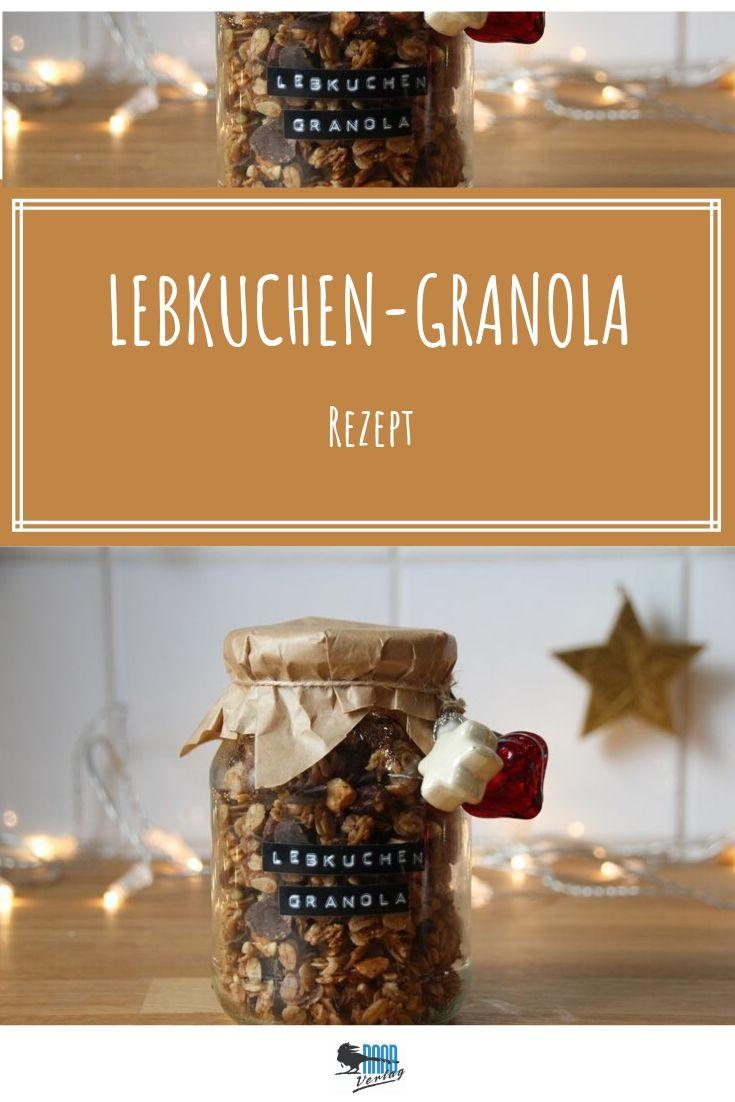 Lebkuchen-Granola #weihnachtsgeschenkeselbermachen