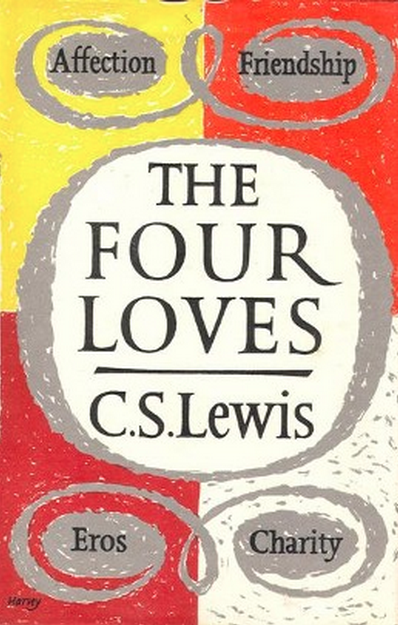 The Four Loves Summary & Study Guide