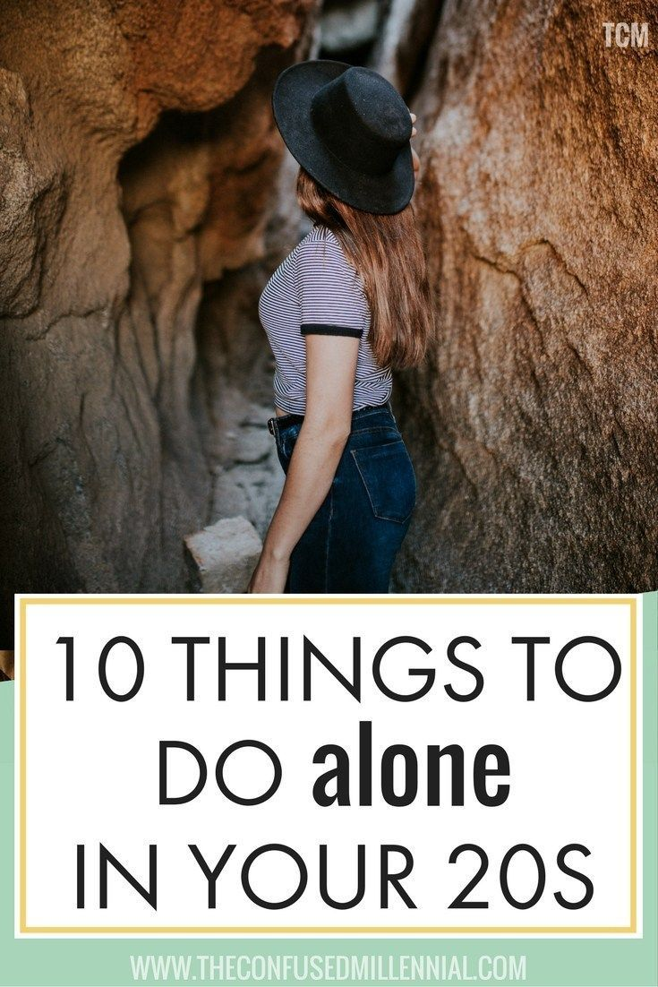 41 Things to Do Alone At Least Once in Your 20s or 30s or 40s - The Confused Millennial