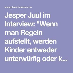 """Photo of Interview with Jesper Juul: """"When you set rules, children are either under …"""