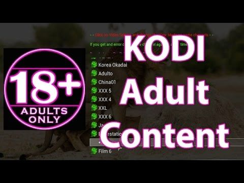 KODI TV Adult Content Add-on (Fusion Genesis) - How to Watch Adult