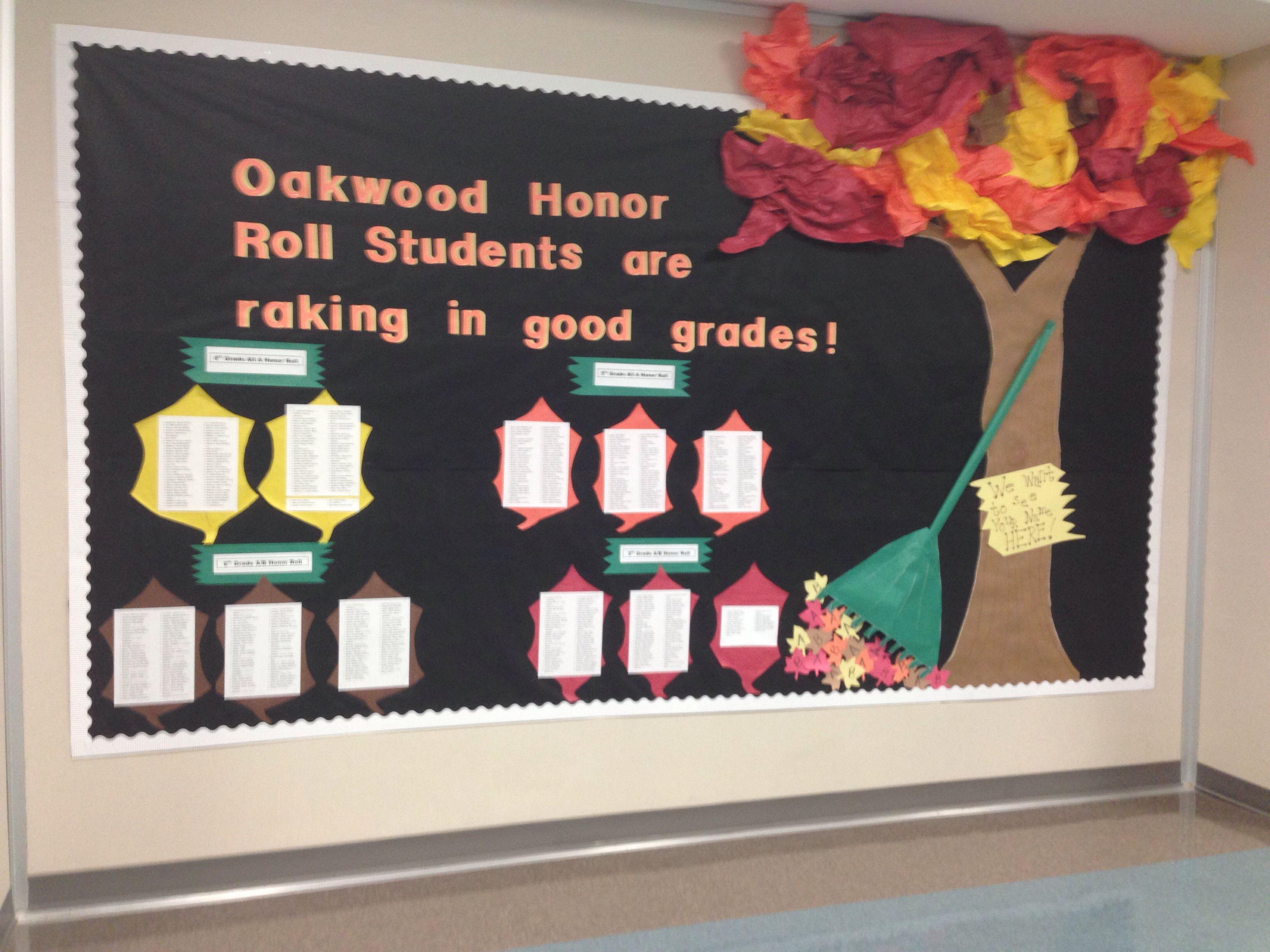 First 6 Weeks Honor Roll Bulletin Board; Fall | Honor Roll ...