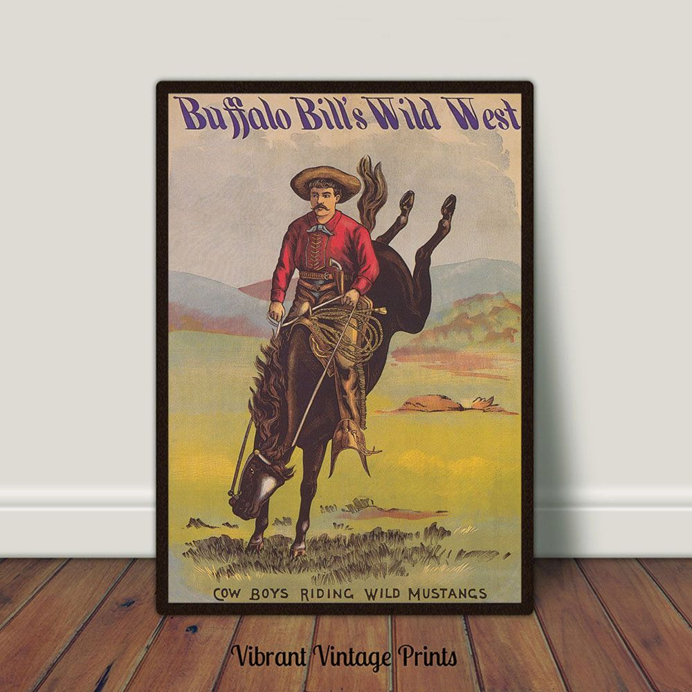 Cowboy Print Buffalo Bill Print Rodeo Show Poster Horse Etsy Vintage Posters Poster Prints Horse Etsy