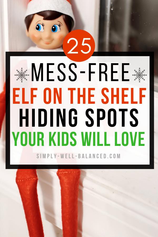 25 Insanely Easy Elf on the Shelf Hiding Spots