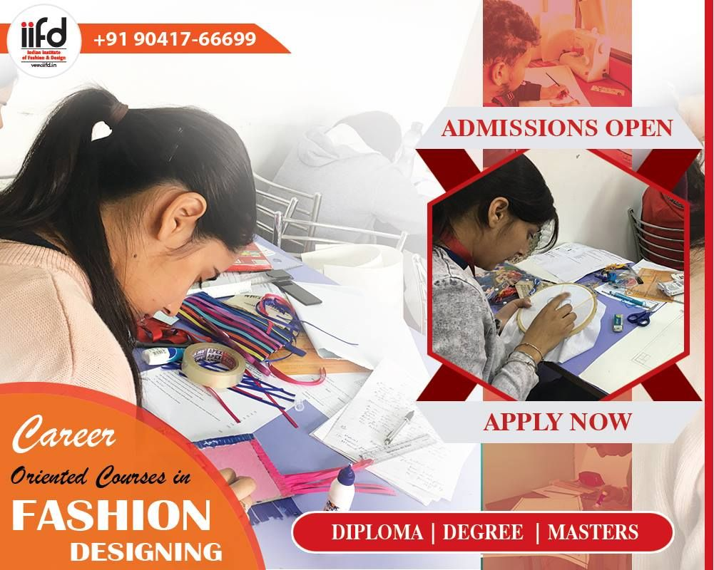 Iifd Admissions Open 2020 21 Limited Seats Available Fashion Designing Course Fashion Design Classes Fashion Designing Institute