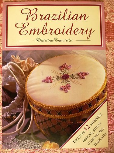 Brazilian Embroidery by Christine Entwistle