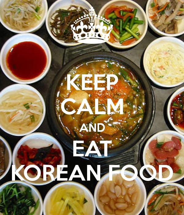 Keep Calm And Eat Korean Food Keep Calm And Carry On Image Generator Korean Food Calming Food Food