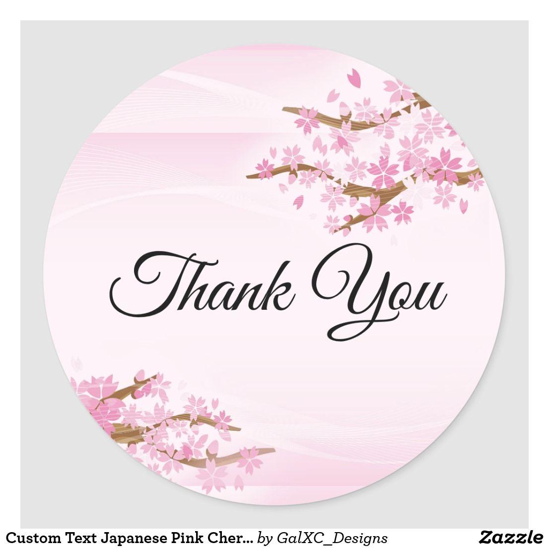 Custom Text Japanese Pink Cherry Blossom Thank You Classic Round Sticker Zazzle Com Cherry Blossom Japanese Cherry Blossom Round Stickers