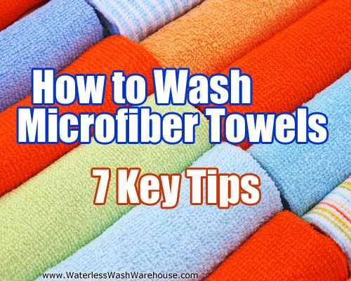 How To Wash Microfiber Towels 7 Key Tips Microfiber Towel Microfiber Towel Cleaning Microfiber