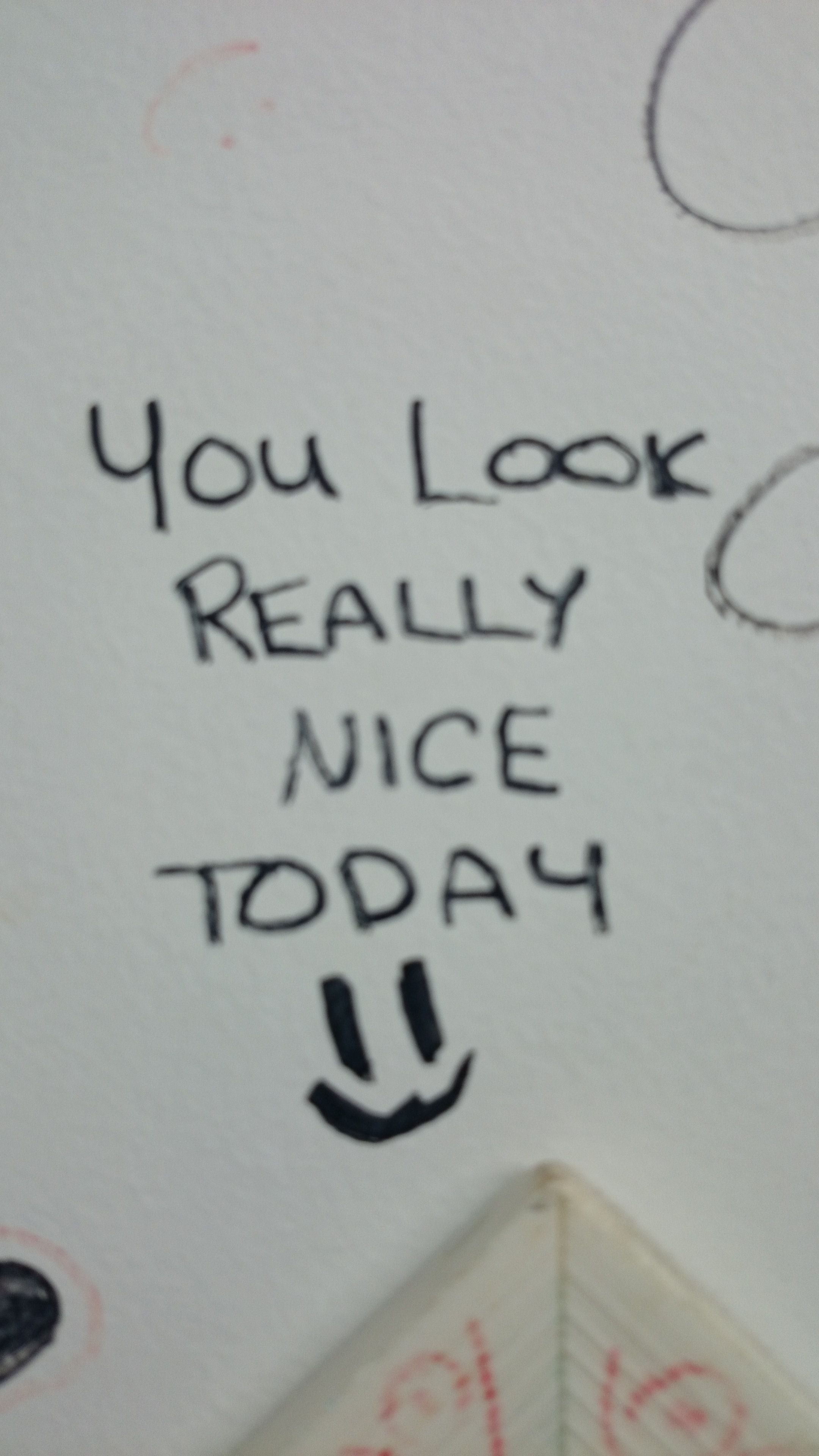 You Look Really Nice Today At One S By Our Mirror