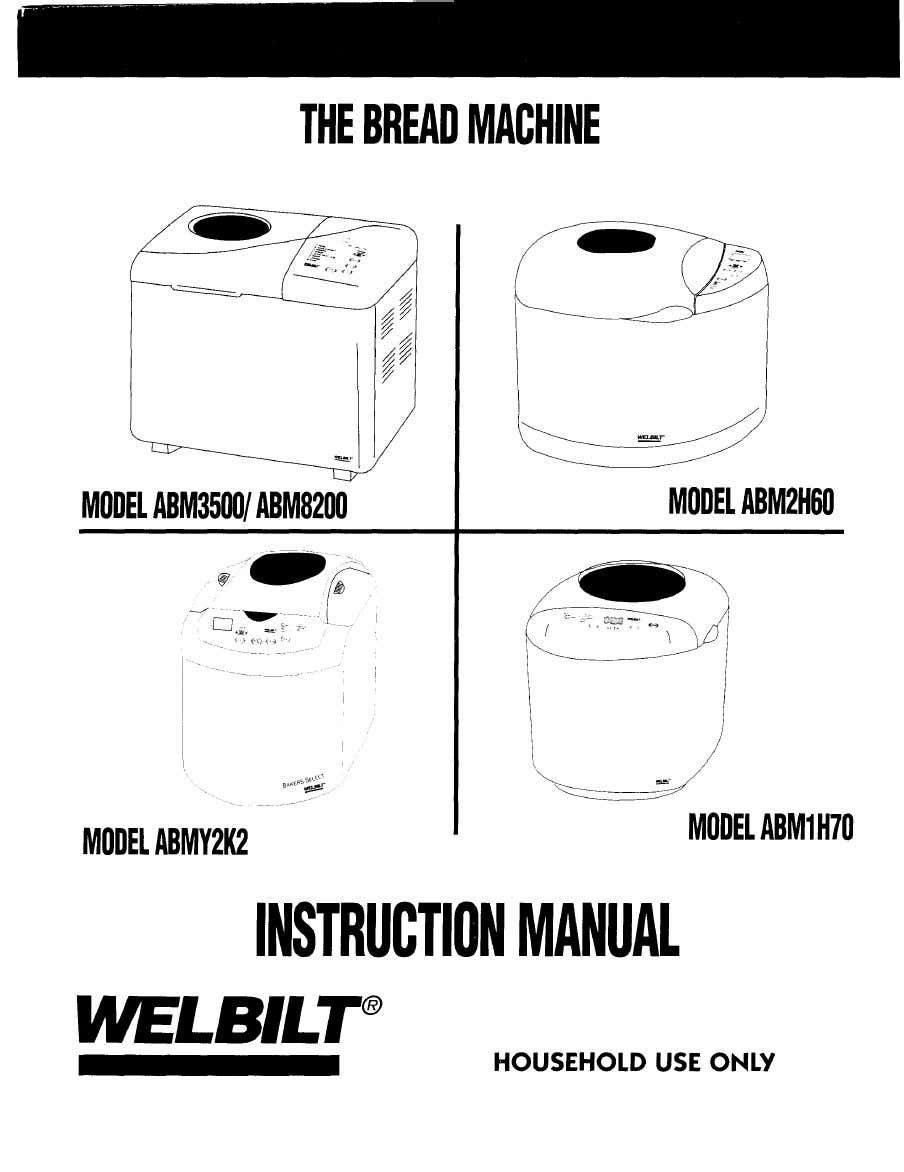 Complete Welbilt Bread Machine Manuals in 2020 (With images)