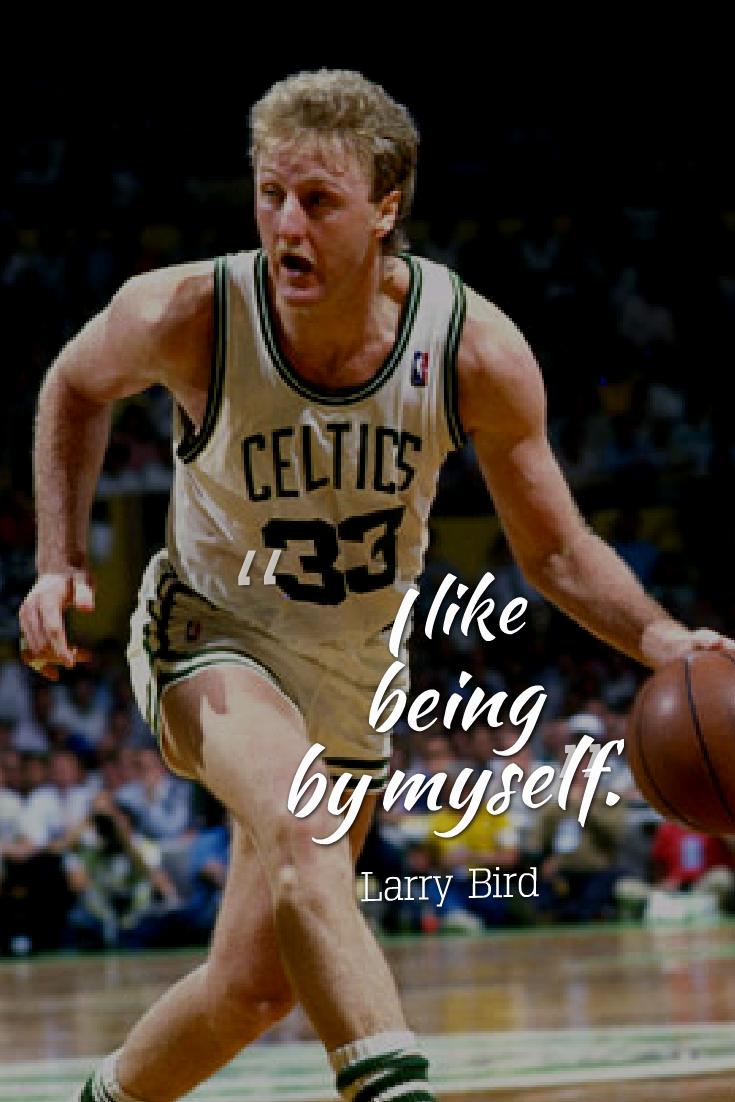 Basketball Quotes Com More Larry Bird Basketball Motivation Basketball Quotes