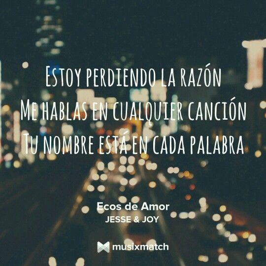 Ecos De Amor Letras De Canciones De Amor Frases De Canciones Canciones