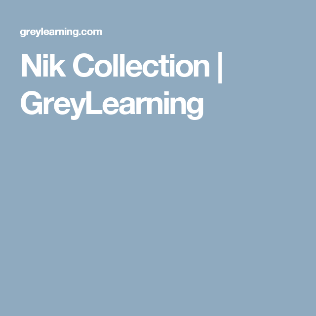 Nik Collection | GreyLearning