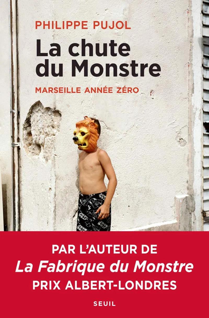 La Chute du monstre Marseille année zéro