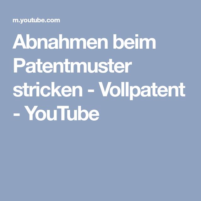 Photo of Abnahmen beim Patentmuster stricken – Vollpatent