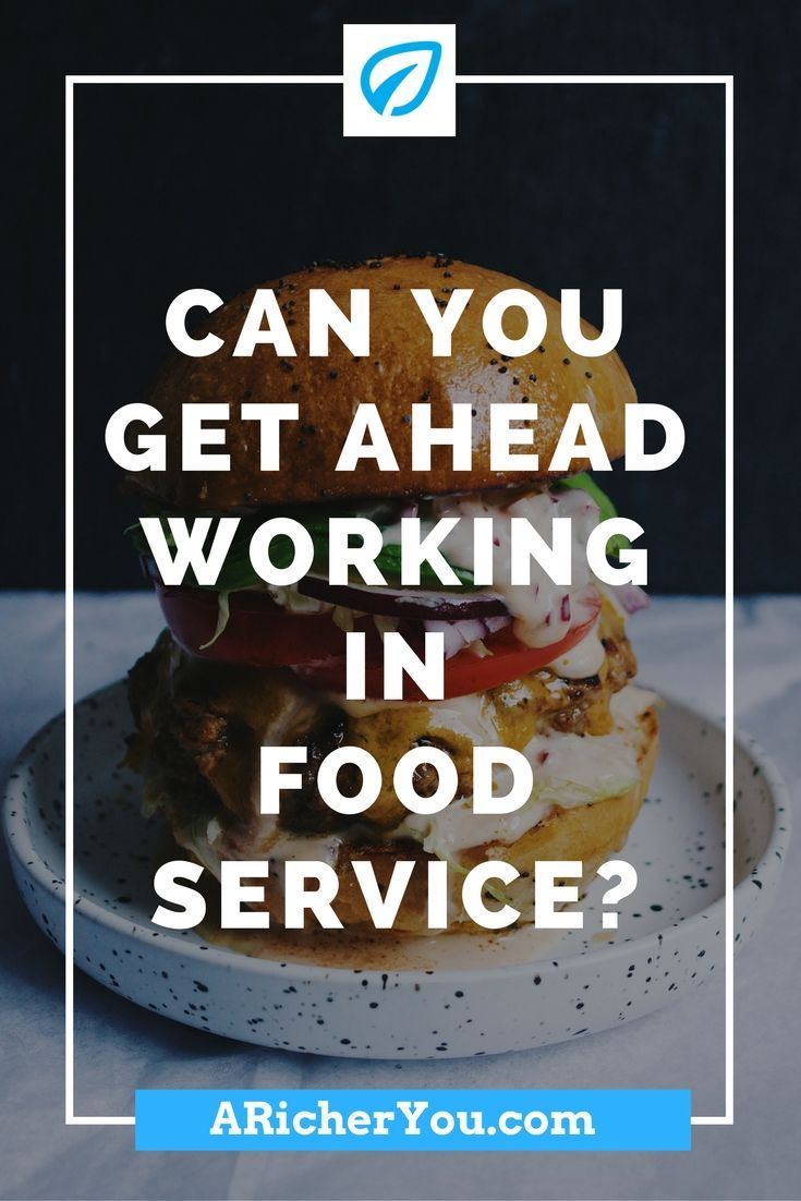 Can you get ahead working in food service with images