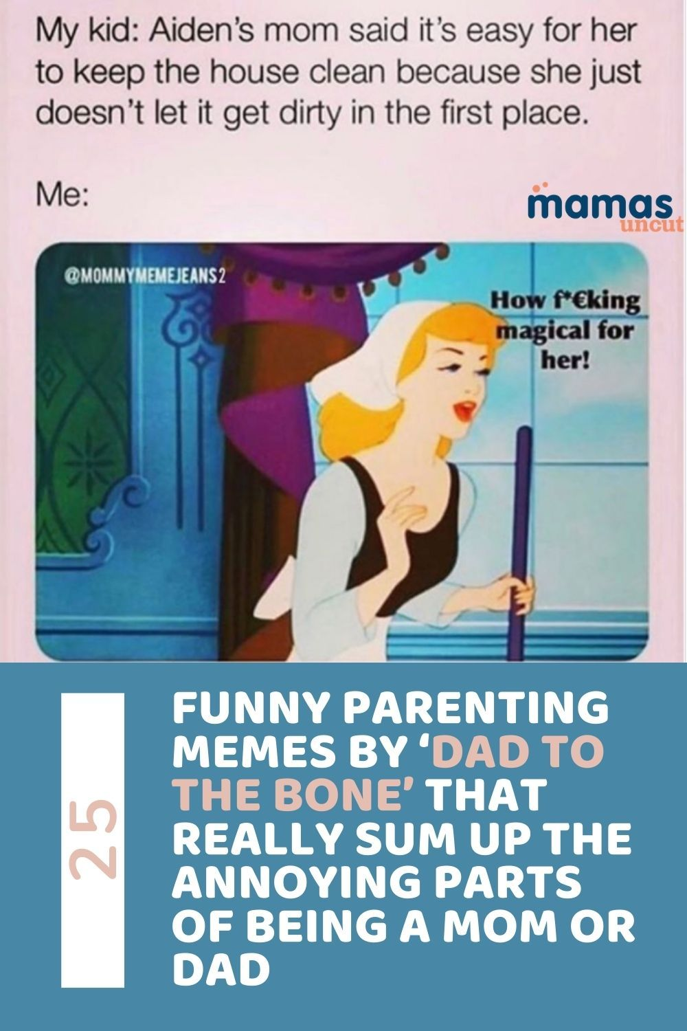 25 Funny Parenting Memes By The Hilarious Dad To The Bone Parenting Memes Parenting Humor Funny Parenting Memes
