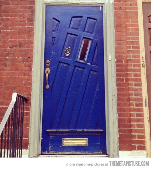 I actually love this door. I want some things about my house to be strange & Go home door youu0027re drunku2026