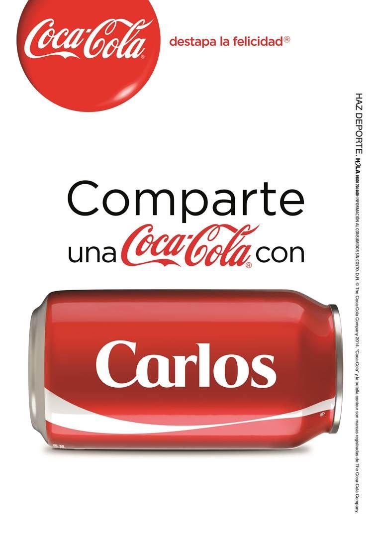 ¿Por qué tu Coca-Cola trae un nombre? | ActitudFEM. Comparte una Coca-Cola con Carlos.