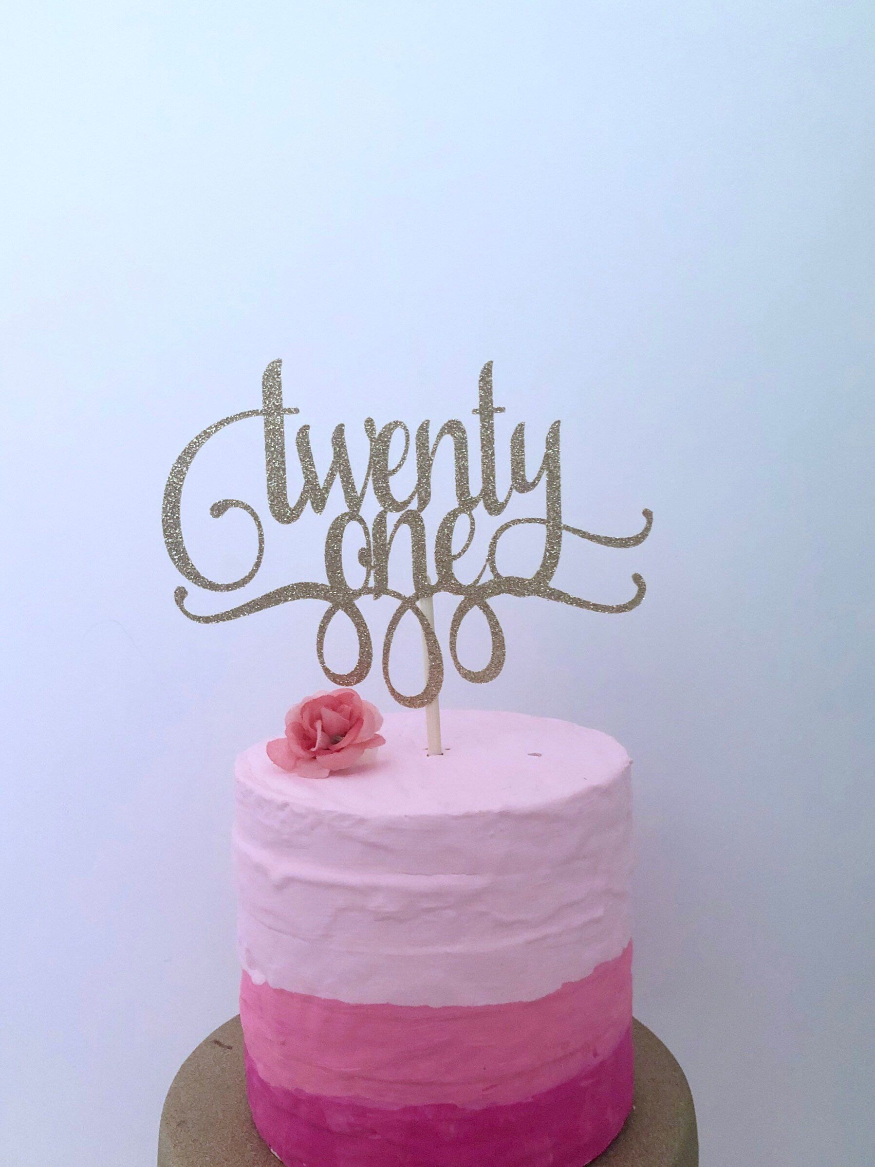Excited To Share This Item From My Etsy Shop Glitter 21st Birthday Cake Topper Twenty One Gold Lets Party Happy