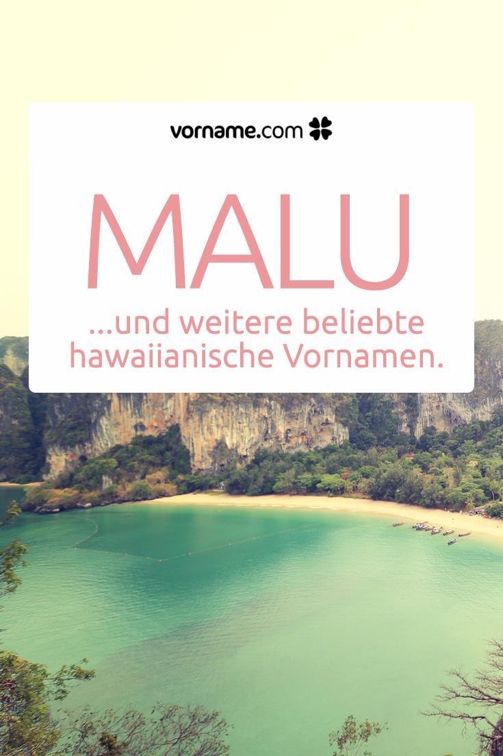 hawaiianische vornamen mit bedeutung und herkunft