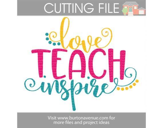 Download Love Teach Inspire SVG Cut File | maestra | Día de los ...