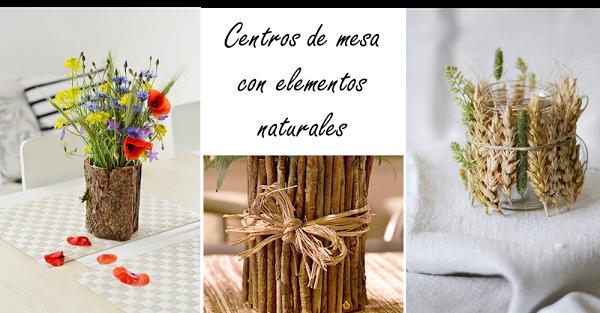 DIY: TRES JARRONES CON ELEMENTOS DE LA NATURALEZA