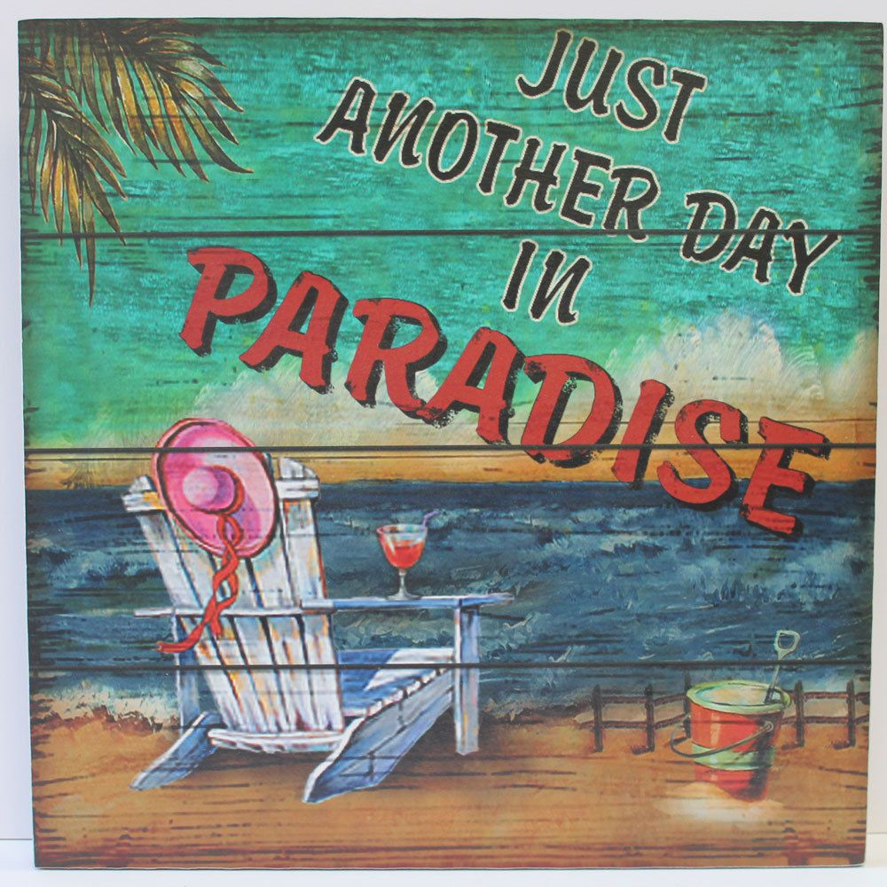Just Another Day In Paradise Wood Sign Coastal Beach