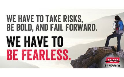 To Make a Difference, We Must Be Fearless!