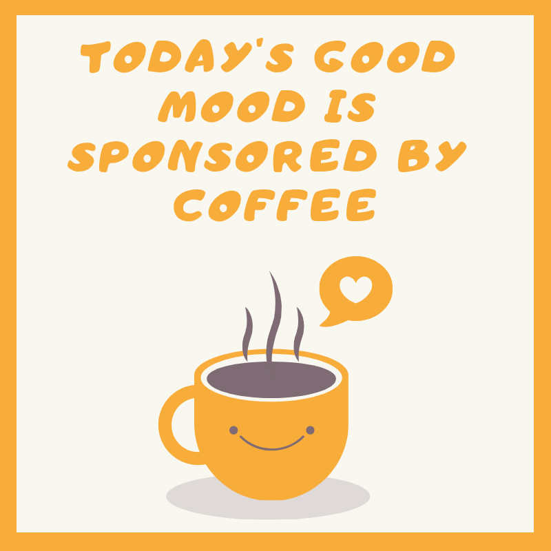 Coffee Quotes Like A Caffeine Jolt For Your Sense Of Humor Cafe