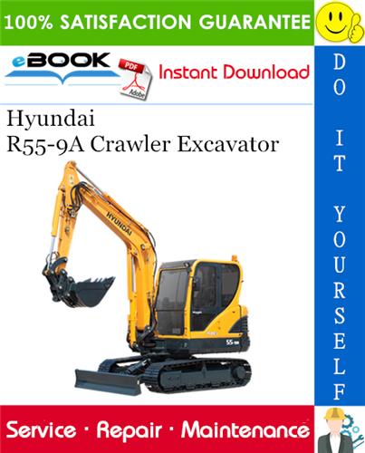 Hyundai R55 9a Crawler Excavator Service Repair Manual In 2020 Repair Manuals Excavator Hyundai