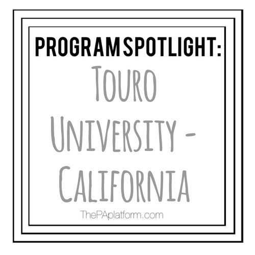 Physician Assistant Programs California >> The Pa Platform Physician Assistant Program Spotlight Touro
