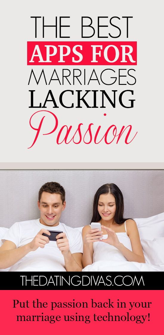 Best Apps for Marriage Lacking Passion Love and marriage