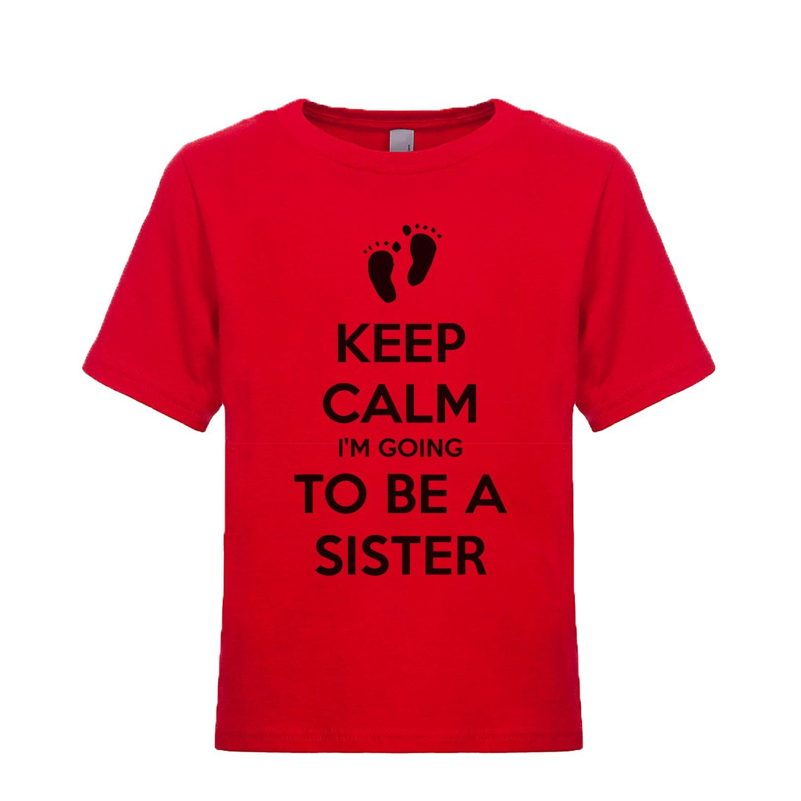 Keep Calm I'm Going To Be A Sister Unisex Kid's Tee Cant