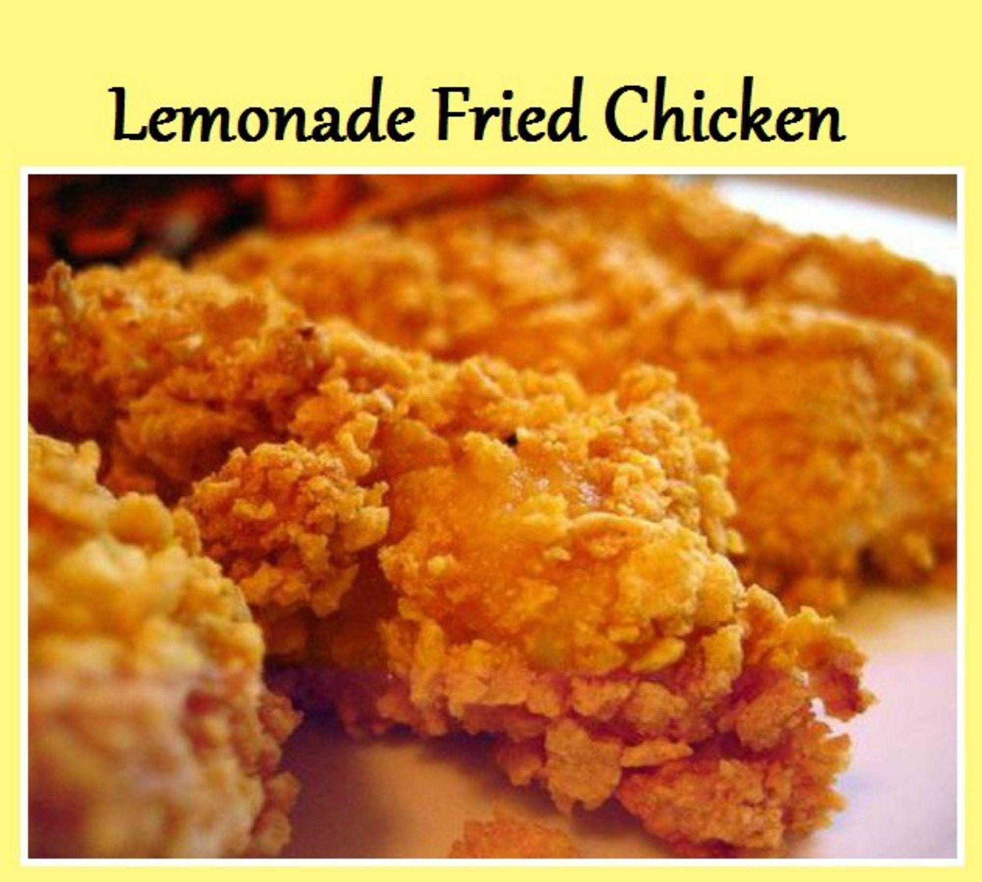 Lemonade Fried Chicken Recipe Convection Oven Recipes Fried Chicken Recipes Food Recipes