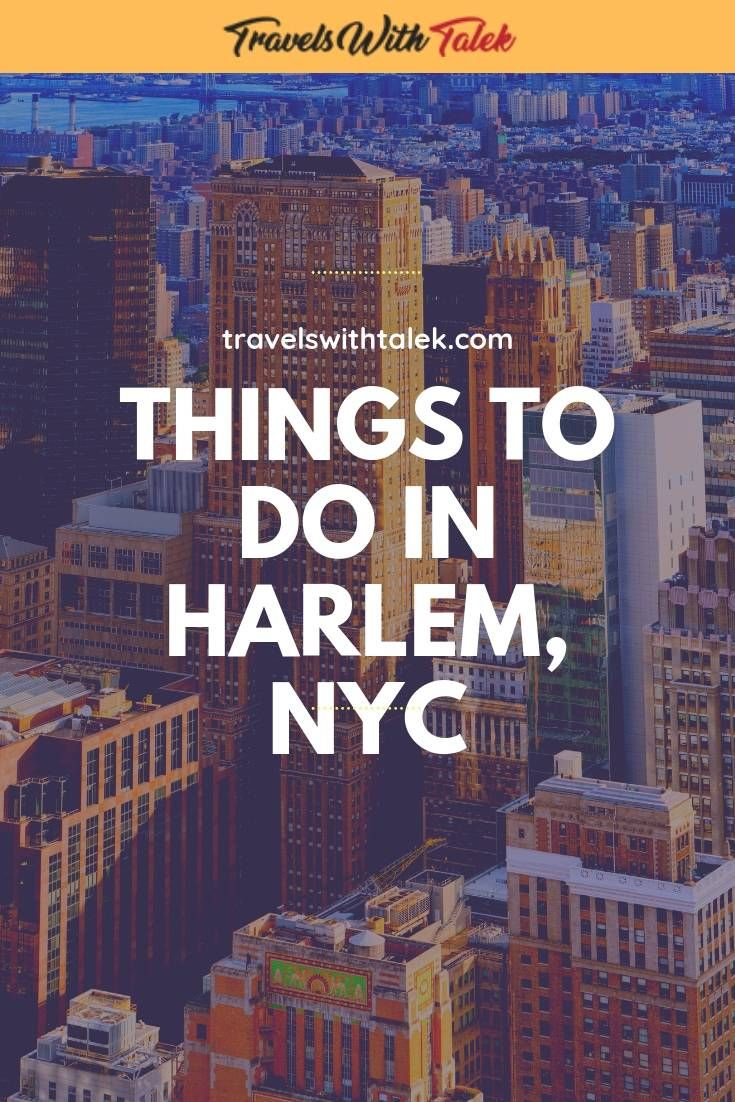 THINGS TO DO IN HARLEM: HISTORY, FOOD AND JAZZ