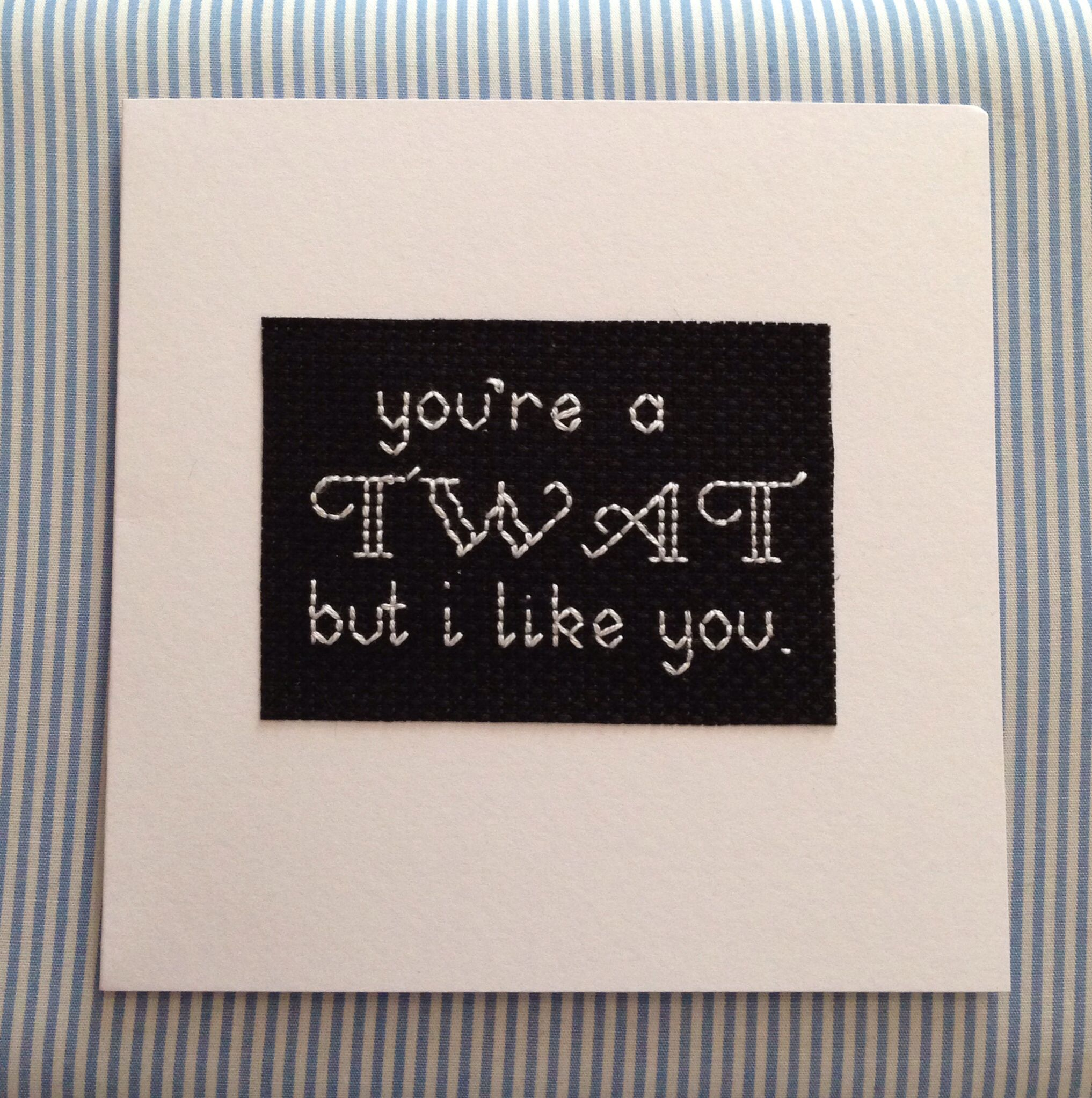 Subversive cross stitch card, love naughty words in pretty stitching haha! Available at www.facebook.com/littlebtchcrossstitch