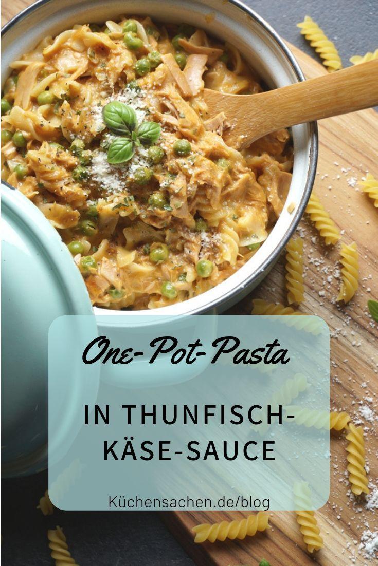 Leckere Nudeln in cremiger ThunfischKäseSauce Eine schnelle OnePotPasta für den feierabend die der ganzen Familie schmeckt