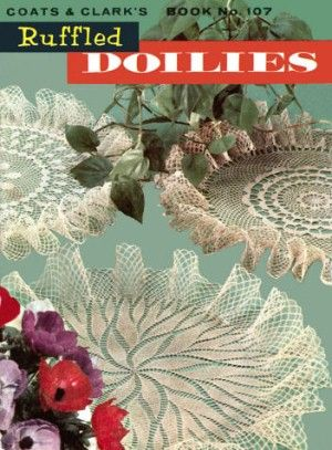 Ruffled Doilies Vintage Crochet Patterns Book For Download Round