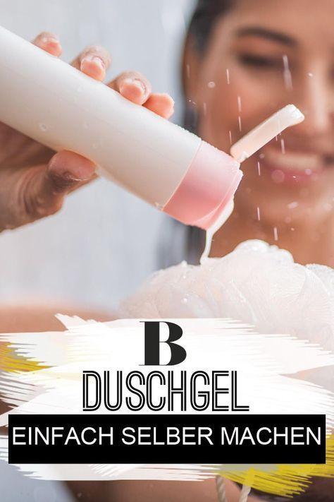 Duschgel selber machen – mit nur drei Zutaten!