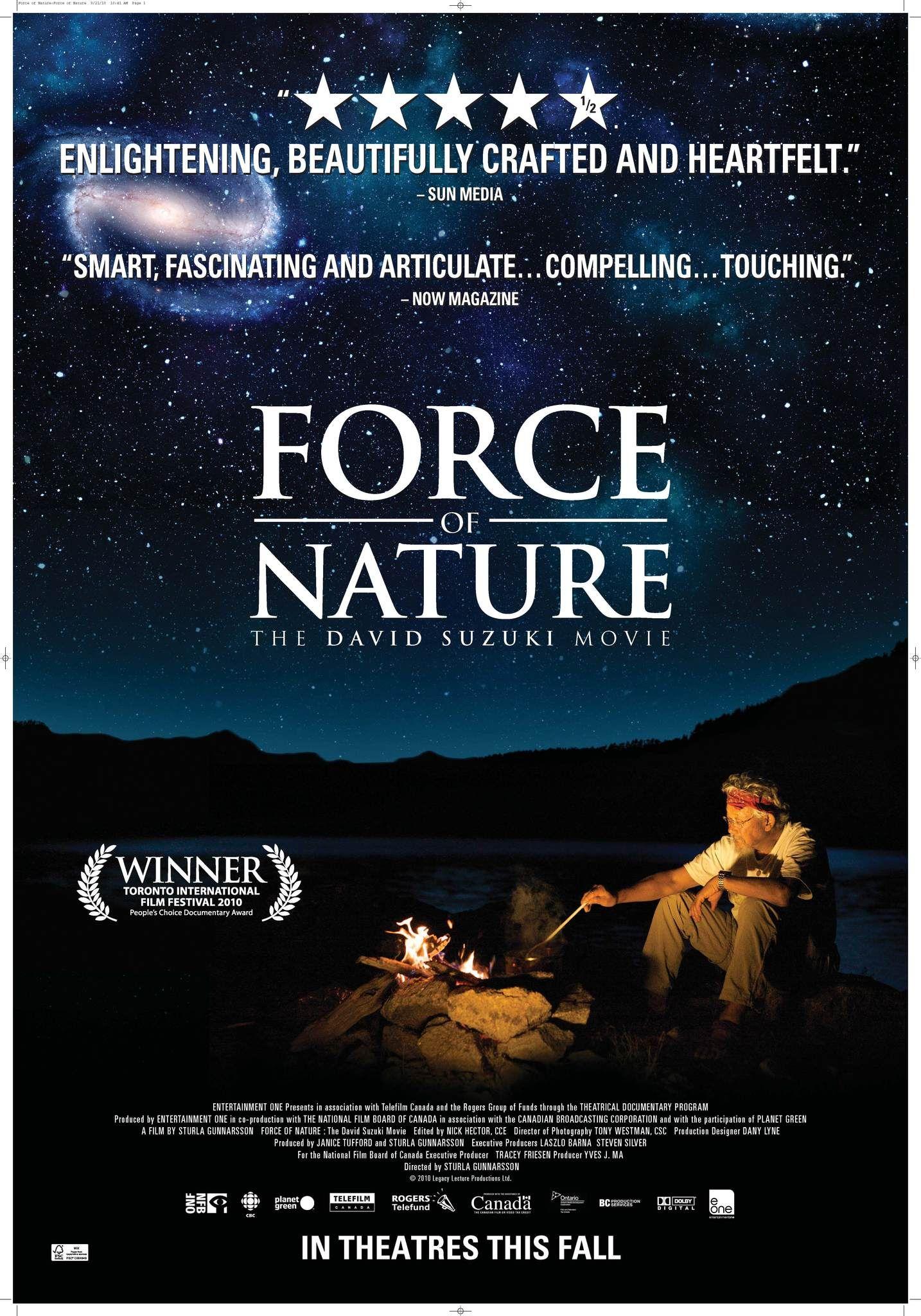 Sturla Gunnarsson S Force Of Nature The David Suzuki Movie 2010 David Suzuki Best Documentaries Documentaries