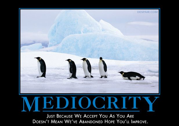Mediocrity-Penguins from Despair, Inc.